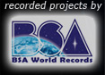 recorded projects by BSA World Records